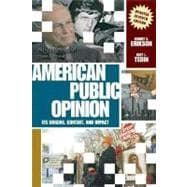 American Public Opinion: Its Origins, Content, and Impact (Update Edition)