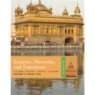 Societies, Networks, and Transitions, Volume 2: Since 1450, 2nd Edition