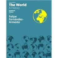 World The, A History Combined Volume
