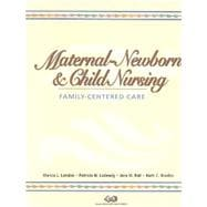 Maternal-Newborn & Child Nursing: Family-Centered Care + Hogan: Maternal-Newborn & Child Nursing Notes Card (Book with CD-ROM + Note Cards, Package)