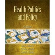 Health Politics and Policy, 4th Edition