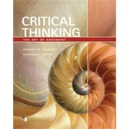 Critical Thinking: The Art of Argument, 1st Edition