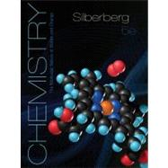 Student Solutions Manual for Silberberg Chemistry: The Molecular Nature of Matter and Change