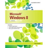 Microsoft Windows 8 Illustrated Introductory