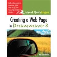 Creating a Web Page in Dreamweaver 8 : Visual QuickProject Guide