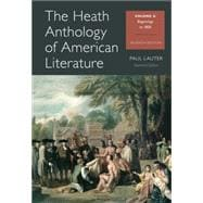The Heath Anthology of American Literature Volume A