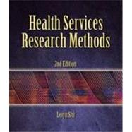 Health Services Research Methods, 2nd Edition