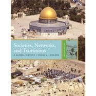 Societies, Networks, and Transitions: A Global History, 2nd Edition