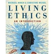 Living Ethics : An Introduction