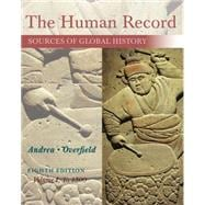 The Human Record Sources of Global History, Volume I: To 1500