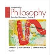 Introduction to Philosophy Classical and Contemporary Readings