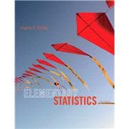 Elementary Statistics Plus NEW MyStatLab with Pearson eText  -- Access Card Package