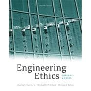 Engineering Ethics: Concepts and Cases, 4th Edition
