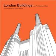 London Buildings An Architectural Tour