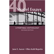 40 Model Essays : A Portable Anthology