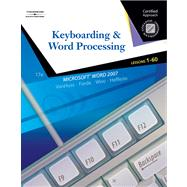 Keyboarding & Word Processing, Lessons 1-60 Certified Approach