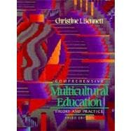 Comprehensive Multicultural Education : Theory and Practice