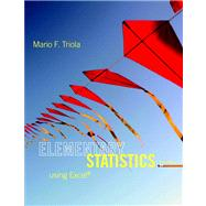 Elementary Statistics Using Excel Plus NEW MyStatLab with Pearson eText -- Access Card Package