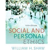 Social and Personal Ethics (with InfoTrac)
