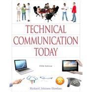 Technical Communication Today Plus MyWritingLab with Pearson eText -- Access Card Package