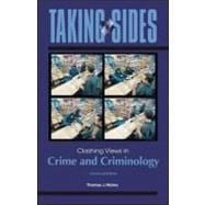 Taking Sides : Clashing Views in Crime and Criminology