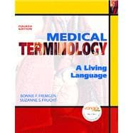 Medical Terminology A Living Language Value Package (includes One Key-CourseCompass, Student Access  for Medical Terminology: A Living Language)