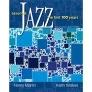 Essential Jazz: The First 100 Years, 2nd Edition