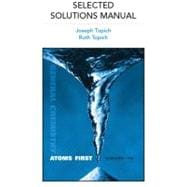 Selected Solutions Manual for General Chemistry : Atoms First