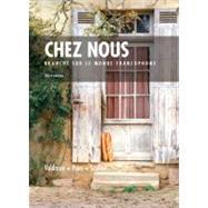 Chez Nous : Branche Sur le Monde Francophone