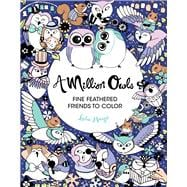 A Million Owls Fine Feathered Friends to Color