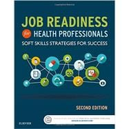 Job Readiness for Health Professionals: Soft Skills Strategies for Success
