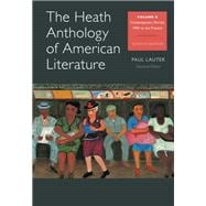 The Heath Anthology of American Literature Volume E