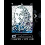 Foundations of Art and Design : An Enhanced Media Edition