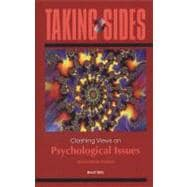Taking Sides : Clashing Views on Psychological Issues