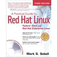 Practical Guide to Red Hat� Linux�, A: Fedora� Core and Red Hat Enterprise Linux