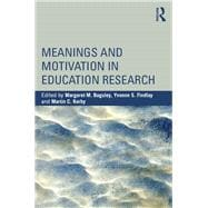 Meanings and Motivation in Education Research 9781138810273R