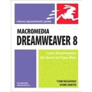 Macromedia Dreamweaver 8 for Windows and Macintosh Visual QuickStart Guide