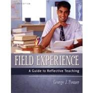 Field Experience : A Guide to Reflective Teaching