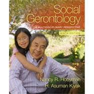 Social Gerontology: A Multidisciplinary Perpsective, CourseSmart eTextbook, 9/e