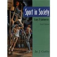 Sport in Society : Issues and Controversies