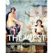 The West Encounters and Transformations, Volume 1