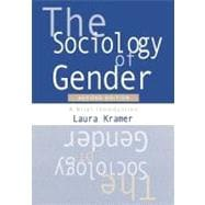 The Sociology of Gender; A Brief Introduction