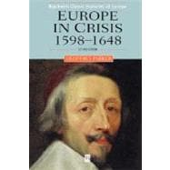 Europe in Crisis : 1598-1648