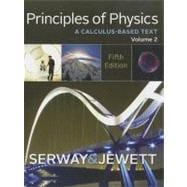 Principles of Physics A Calculus-Based Text, Volume 2