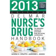 2013 Delmar Nurse's Drug Handbook