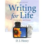 Writing for Life : Paragraphs and Essays (with NEW MyWritingLab with Pearson EText Student Access Code Card)