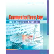 Communications Law : Liberties, Restraints, and the Modern Media
