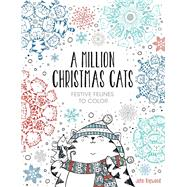 A Million Christmas Cats Festive Felines to Color