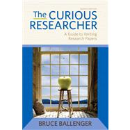 The Curious Researcher Plus NEW MyCompLab with eText -- Access Card Package
