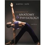 Fundamentals of Anatomy & Physiology Value Package (includes PhysioEx 8.0 for A&P: Laboratory Simulations in Physiology)
